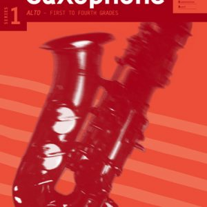 AMEB Alto Saxophone Grade 1 to 4 Series 1